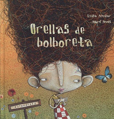 9788484646624: Orellas De Bolboreta