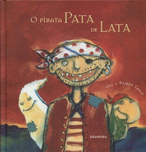 9788484646792: O pirata pata de lata (demademora)