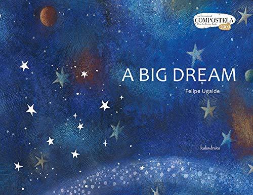 9788484646846: A BIG DREAM