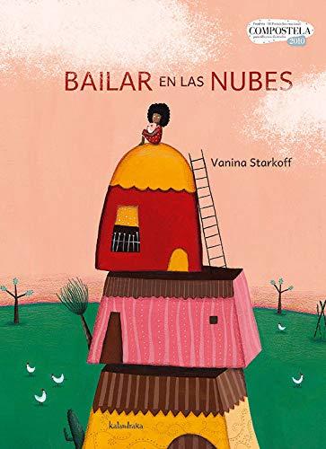 9788484647430: Bailar en las nubes / Dancing in the clouds (Libros Para Sonar / Books to Dream) (Spanish Edition)