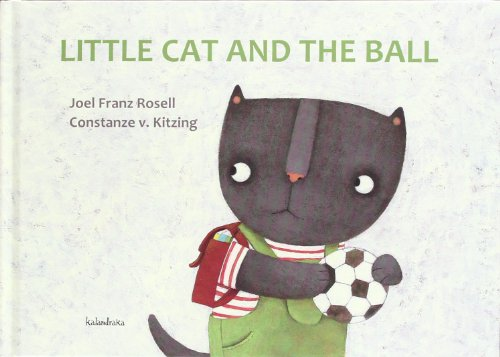9788484647911: Little cat and the ball (books for dreaming)