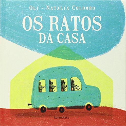Os ratos da casa - Oli; Colombo, Natalia (il.)
