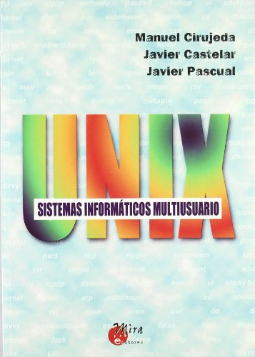 9788484650201: UNIX : sistemas informáticos multiusuario