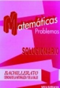 9788484650256: Matemáticas : problemas : ciencias de la naturaleza y de la salud, bachillerato : solucionario