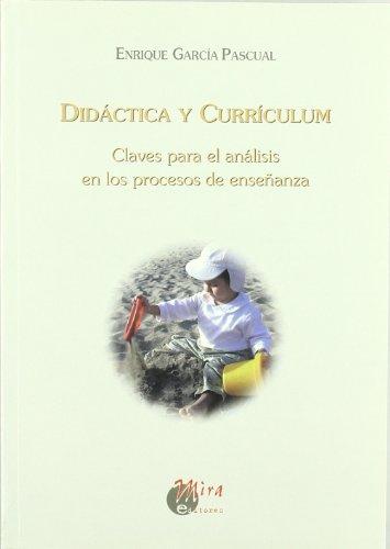 9788484651437: Didáctica y currículum: claves para el análisis en los procesos de enseñanza (Psicopedagogía)