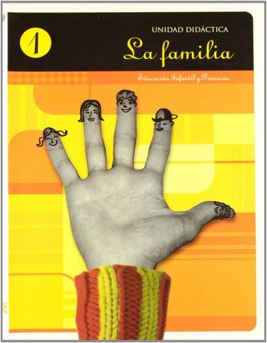 9788484651666: La familia, Educación Infantil y Primaria. Unidad didáctica 1