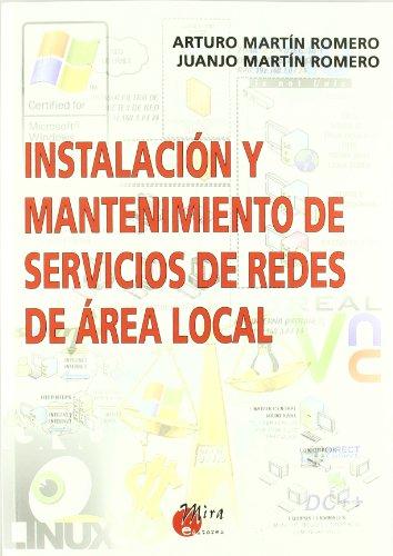 9788484651857: Instalación y mantenimiento de servicios de redes de área local