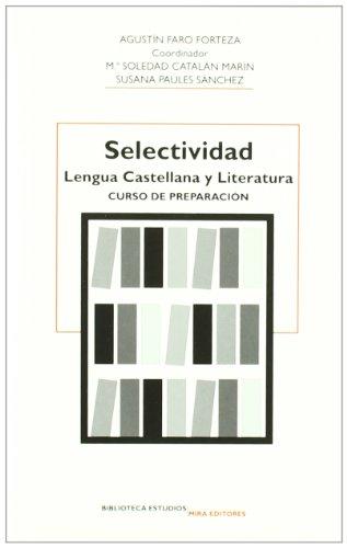 9788484652120: Selectividad, Lengua Castellana y Literatura: curso de preparación (Biblioteca estudios) - 9788484652120