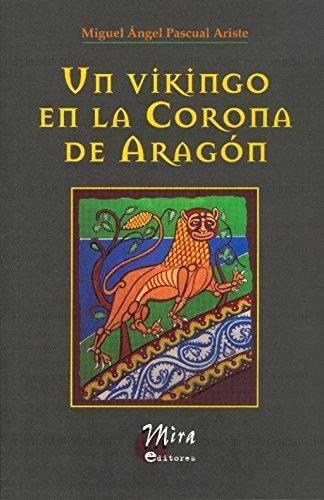 9788484652281: Un vikingo en la Corona de Aragón (Narrativa Mira)