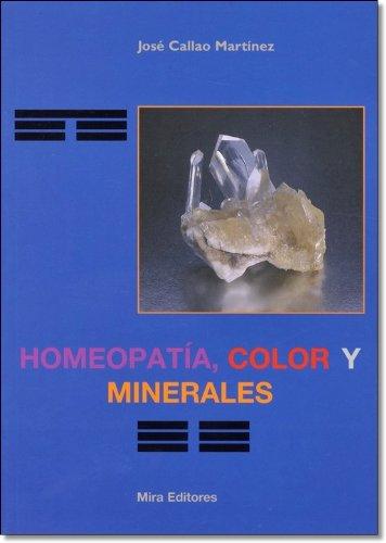 Homeopatía, color y minerales: José Callao Martínez