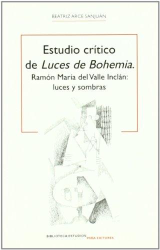 9788484653837: ESTUDIO CRITICO DE LUCES DE BOHEMIA
