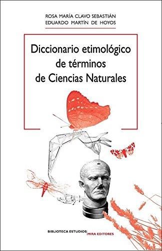 9788484653868: Diccionario etimológico de términos de ciencias naturales (Biblioteca Estudios)