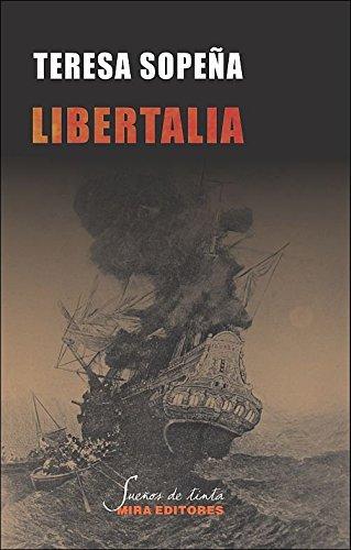 9788484653998: Libertalia: una utopía pirata en el Índico (Sueños de tinta)