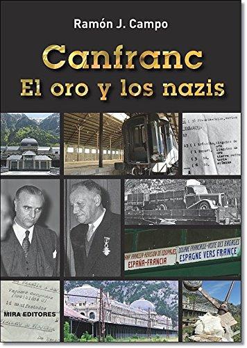 9788484654179: Canfranc. El oro y los nazis