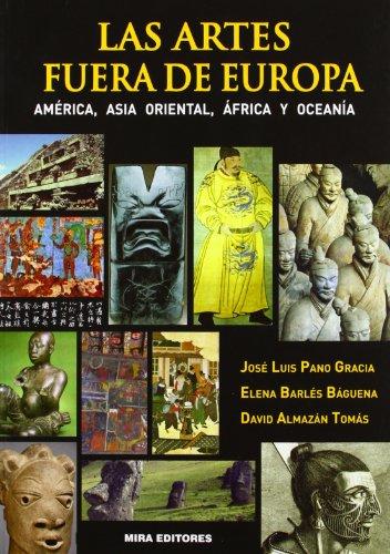 9788484654308: Las artes fuera de Europa. América, Asia Oriental, África y oceanía