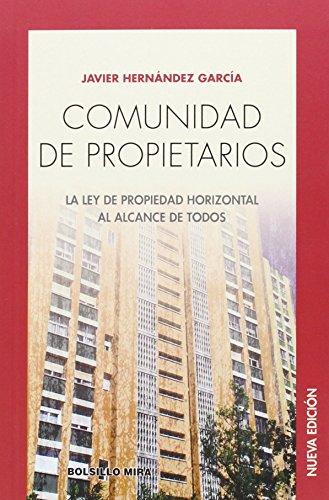 9788484654902: Comunidad de propietarios: La Ley de Propiedad Horizontal al alcance de todos (Bolsillo Mira)
