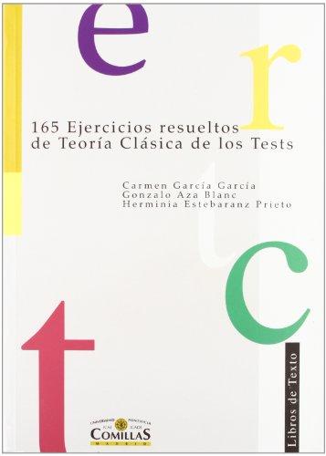 9788484680109: 165 Ejercicios resueltos de teoría clásica de los tests