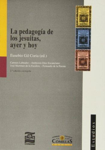 La pedagogía de los jesuitas ayer y: AA.Vv.