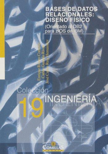 9788484681380: Bases de datos relacionales: diseño físico: Orientada al DB2 para z/OS de IBM) (Ingeniería)