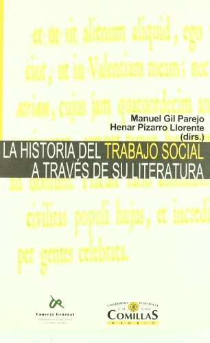 La Historia del Trabajo Social a Traves: Manuel Gil Parejo,