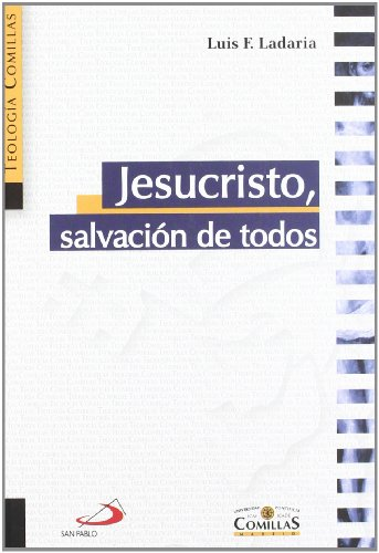 Jesucristo, Salvación De Todos: Luis F. Ladaria