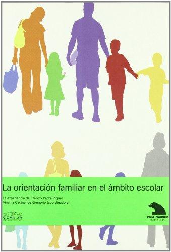 9788484682608: ORIENTACION FAMILIAR EN EL AMBITO ESCOLAR, LA