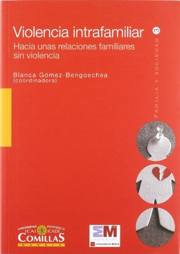 9788484682707: Violencia intrafamiliar : hacia unas relaciones familiares sin violencia