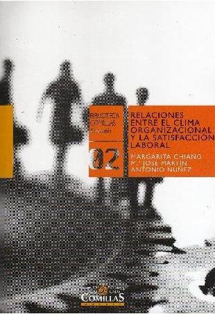 9788484683056: Relaciones entre el clima organizacional y la satisfacción laboral (Biblioteca Comillas, Economía)
