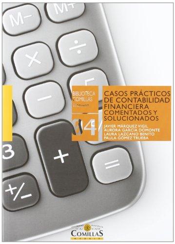 9788484683926: Casos prácticos de contabilidad financiera comentados y solucionados (Biblioteca Comillas, Economía)