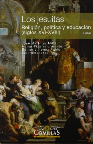 9788484684282: JESUITAS : RELIGION, POLITICA Y EDUCACION, SIGLOS XVI-XVIII 3 VOLS.