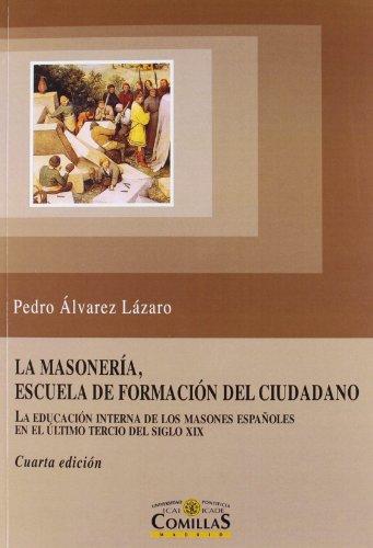 9788484684336: La Masonería, escuela de formación del ciudadano (Instituto de Investigación sobre Liberalismo, Krausismo y Masonería)