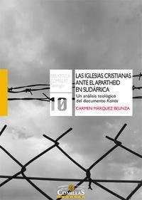 9788484685449: Las iglesias cristianas ante el apartheid en sudáfrica: Un análisis teológico del documento Kairós