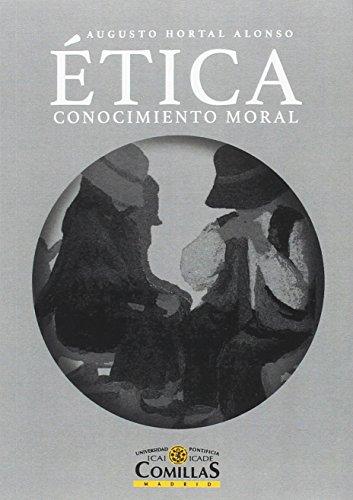 Ética : conocimiento moral (Paperback): Augusto Hortal
