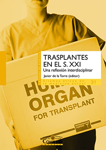 Trasplantes en el S. XXI. Una reflexión: Gabriel Rodríguez Reina