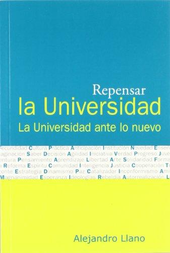 9788484690665: Repensar la universidad - la universidad ante lo nuevo -