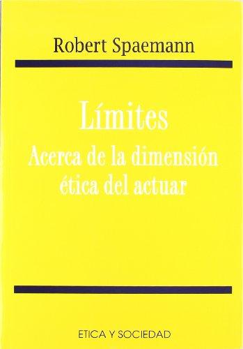9788484690740: Limites, acerca de la dimensión ética del actuar