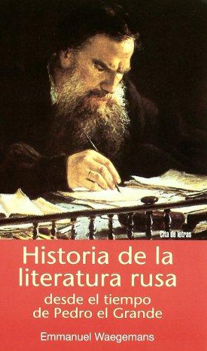 9788484690832: Historia de la literatura rusa desde el tiempo de Pedro el Grande (Cita de letras)