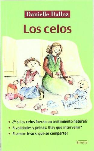 9788484690856: Los celos (Yumelia)