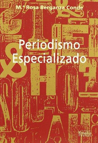 9788484691327: Periodismo Especializado