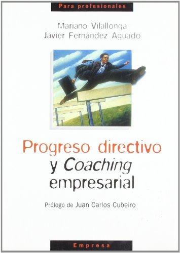 9788484691402: Progreso directivo y coaching empresarial
