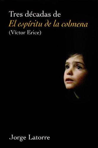 9788484691730: Tres decadas de El espiritu de la Colmena/ Thirty years of
