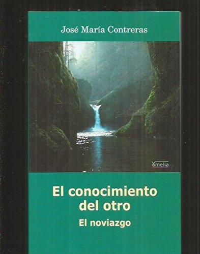 9788484691907: CONOCIMIENTO DEL OTRO, EL