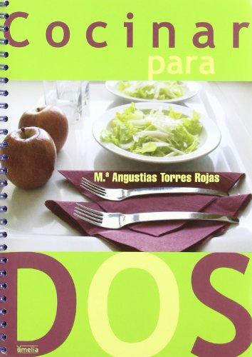 9788484692034: Cocinar para dos/ Cooking for two (Yumelia Cocina) (Spanish Edition)