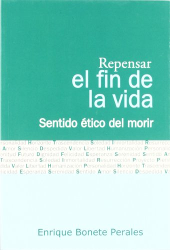 9788484692164: Repensar el fin de la vida/ Re-thinking the end of life (Spanish Edition)