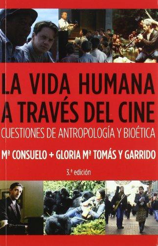 9788484692553: La vida humana a través del cine (Política, cultura y sociedad)
