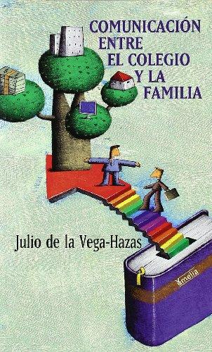 9788484692652: Comunicación entre el colegio y la familia (Yumelia familia y educación)