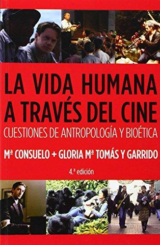 9788484693086: La vida humana a través del cine (Política, cultura y sociedad)