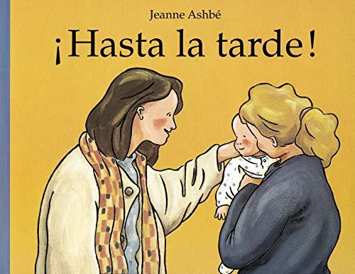 9788484700258: Hasta la tarde! / Until the Evening! (Spanish Edition)