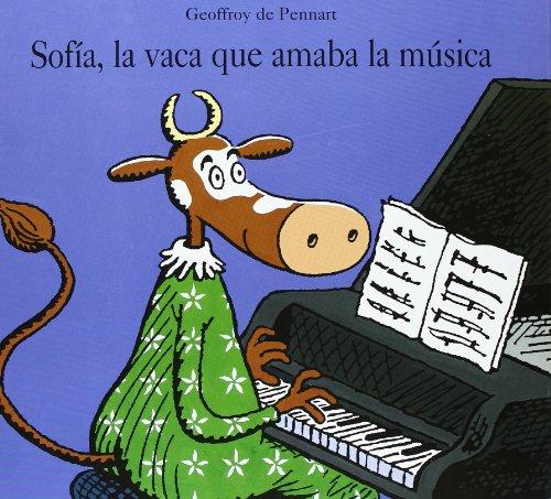 9788484700272: Sofia, la vaca que amaba la musica (Spanish Edition)
