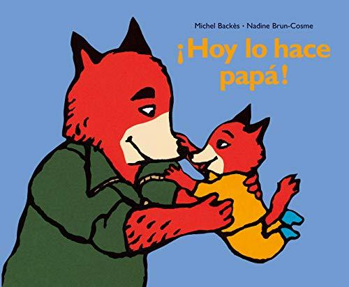 9788484701163: Hoy Lo Hace Papa!